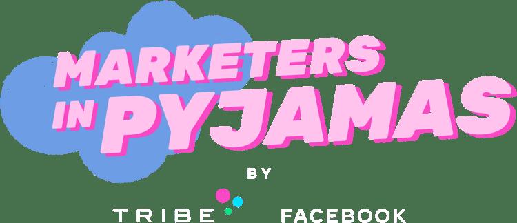 Marketers in pyjamas