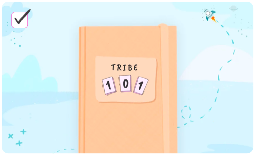 TRIBE 101: An Influencer's Handbook